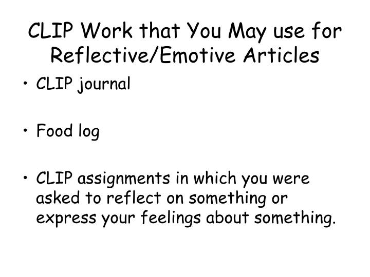 CLIP Work that You May use for Reflective/Emotive Articles