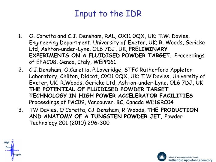 Input to the IDR