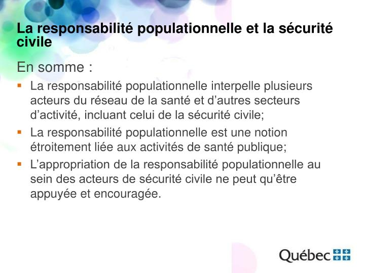 La responsabilité populationnelle et la sécurité civile