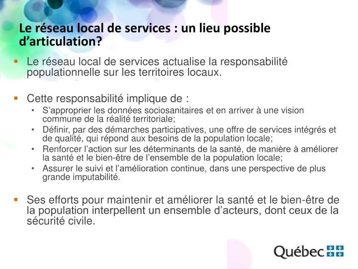 Le réseau local de services : un lieu possible d'articulation?