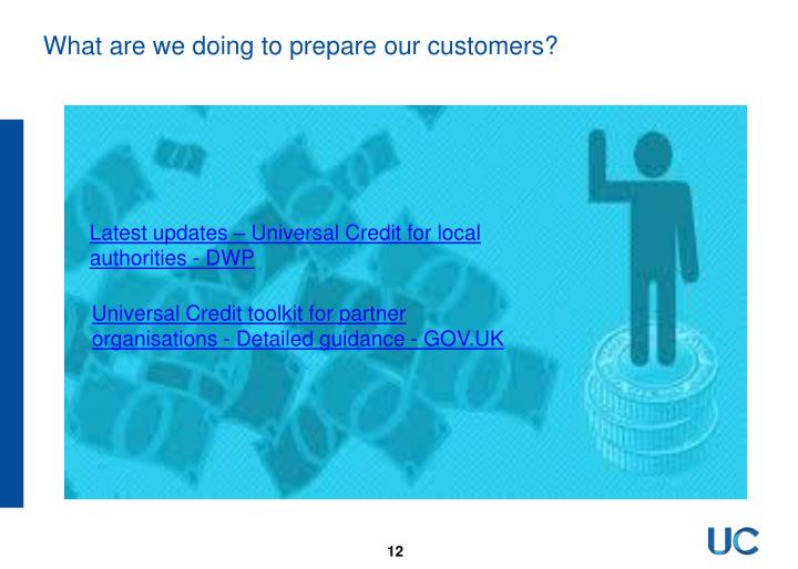 What are we doing to prepare our customers?