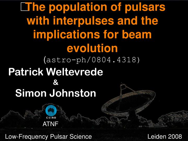 The population of pulsars with interpulses and the implications for beam evolution
