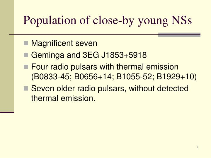 Population of close-by young NSs