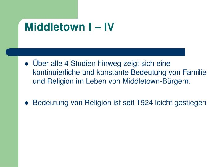 Middletown I – IV