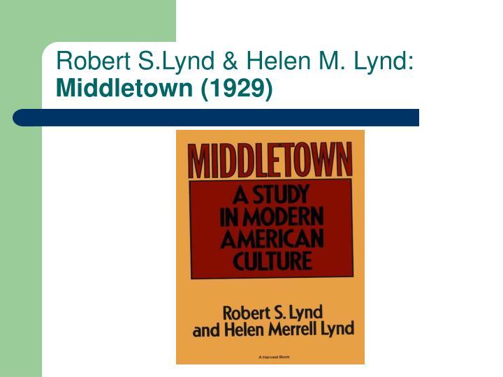 Robert S.Lynd & Helen M. Lynd: