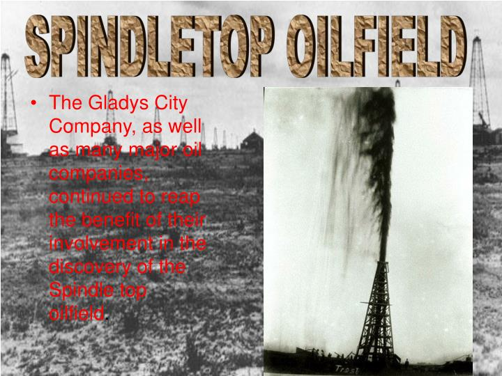 SPINDLETOP OILFIELD