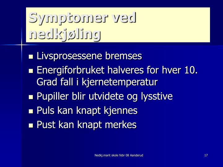 Symptomer ved nedkjøling