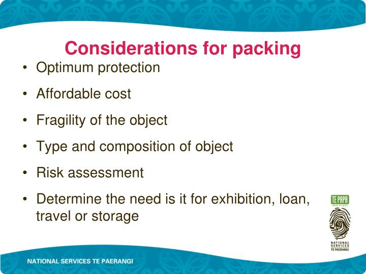 Considerations for packing