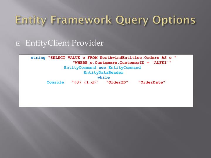 Entity Framework Query Options