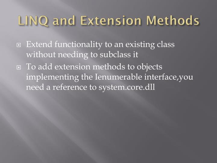 LINQ and Extension Methods