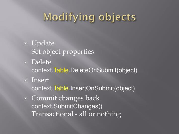 Modifying objects