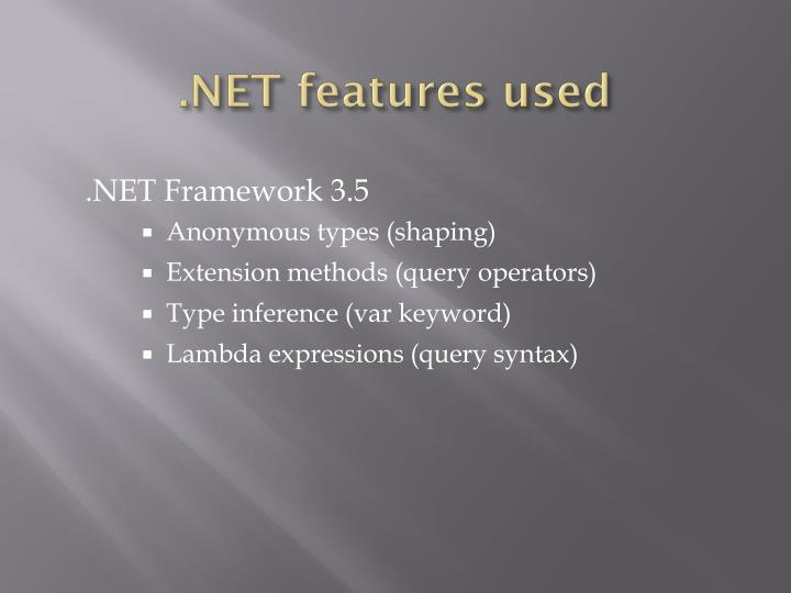.NET features used
