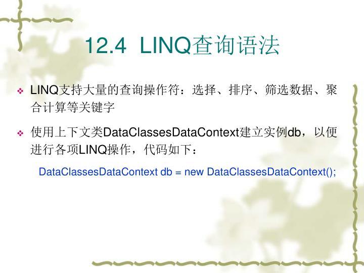 12.4  LINQ