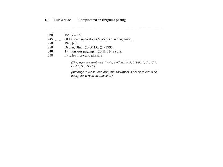 60Rule 2.5B8cComplicated or irregular paging