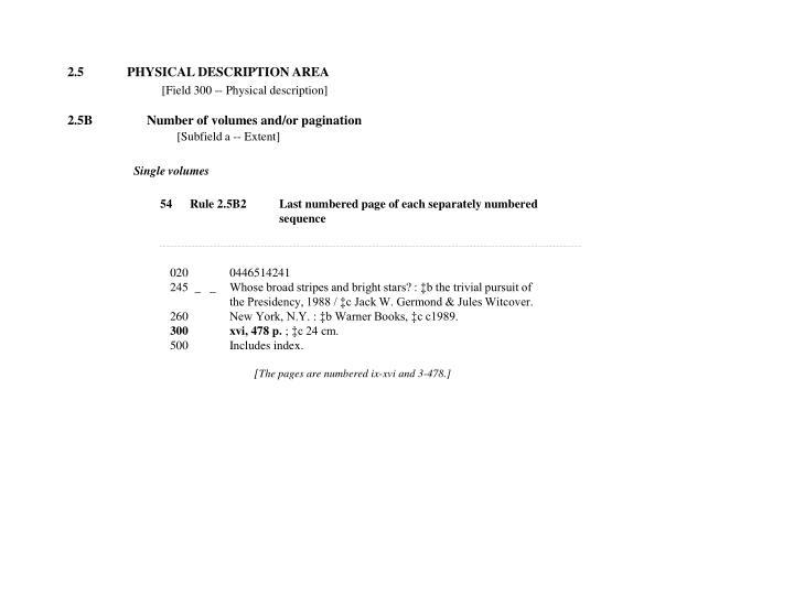 2.5PHYSICAL DESCRIPTION AREA