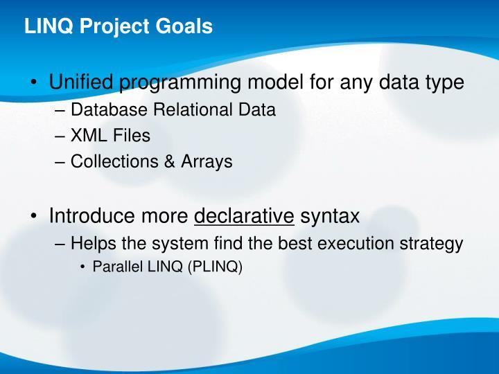LINQ Project Goals
