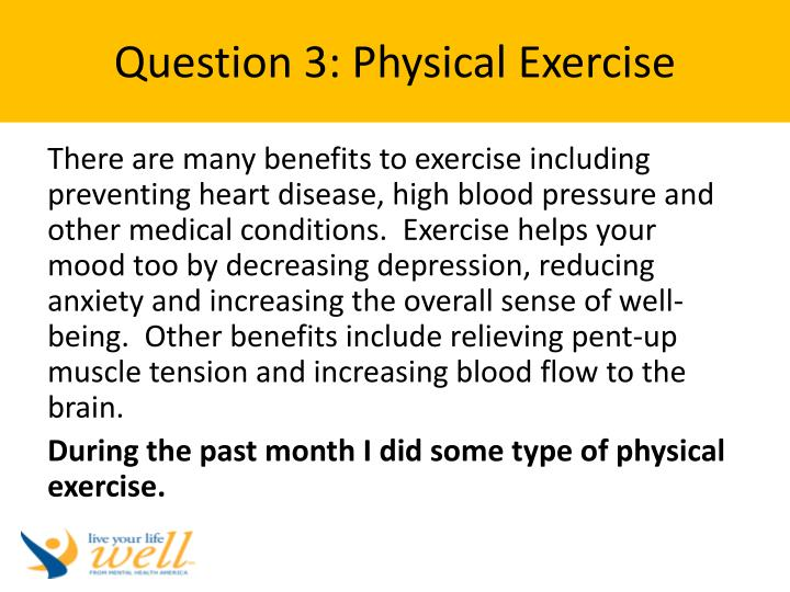 Question 3: Physical Exercise