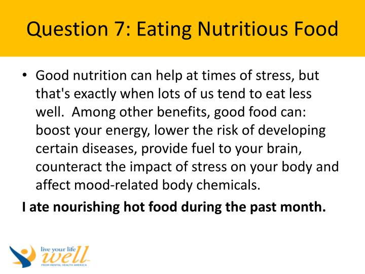 Question 7: Eating Nutritious Food