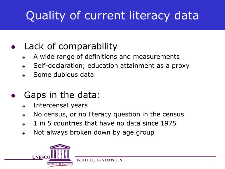 Quality of current literacy data