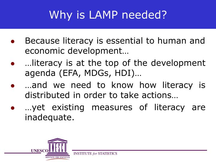 Why is LAMP needed?