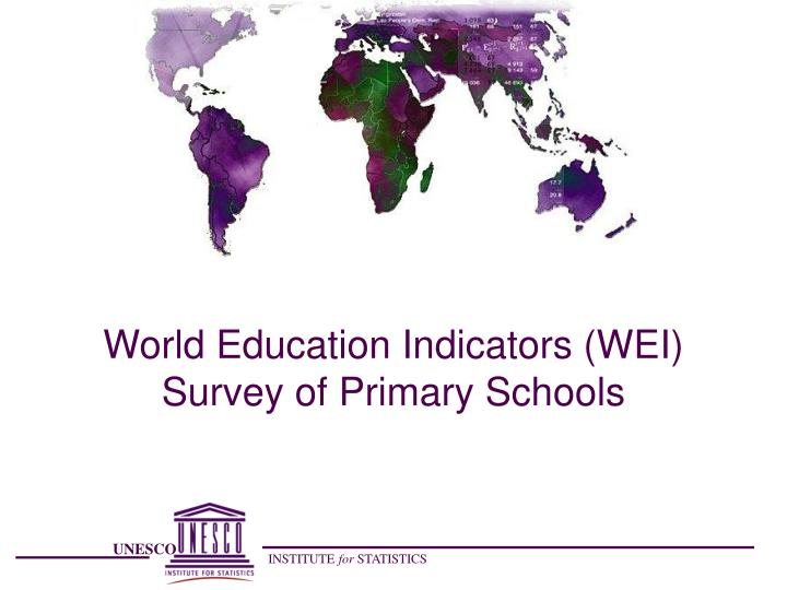 World Education Indicators (WEI)