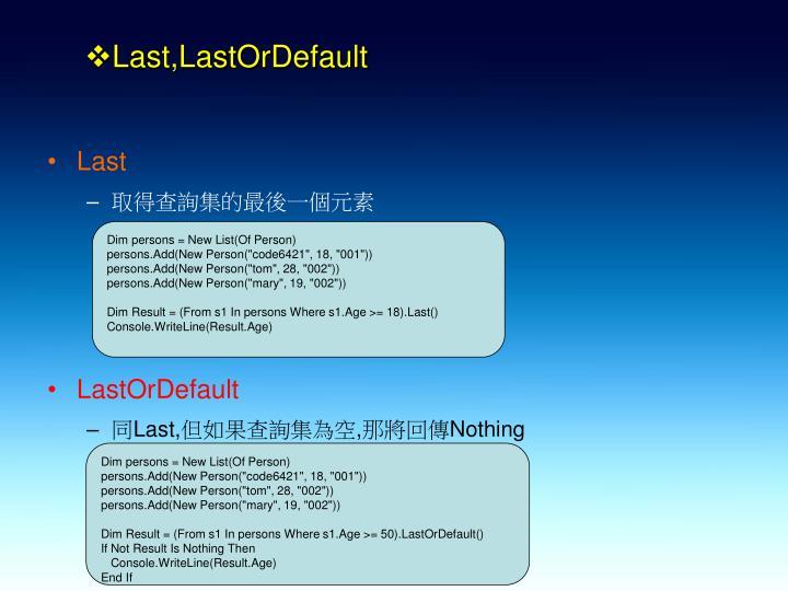 Last,LastOrDefault
