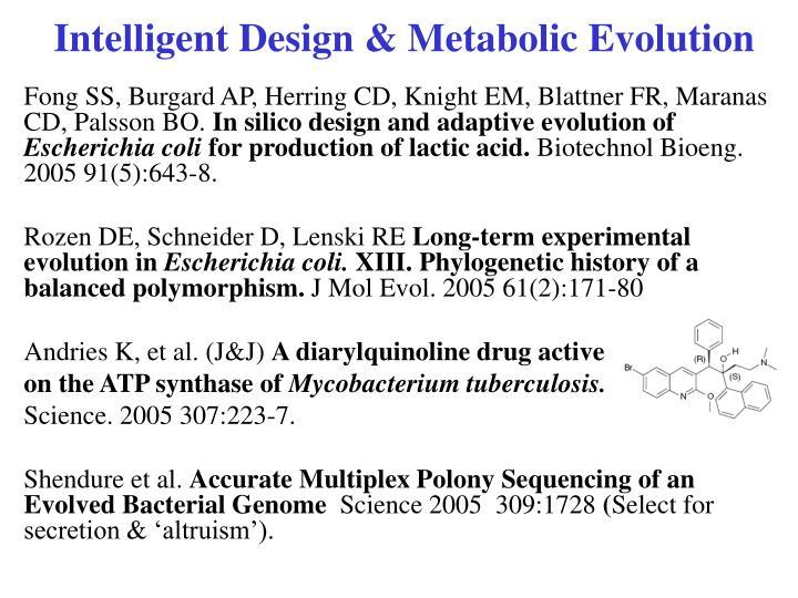Intelligent Design & Metabolic Evolution