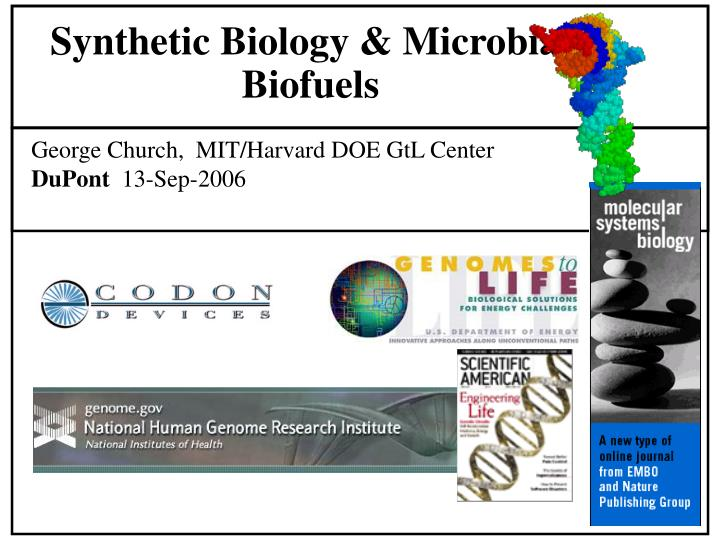 Synthetic Biology & Microbial Biofuels