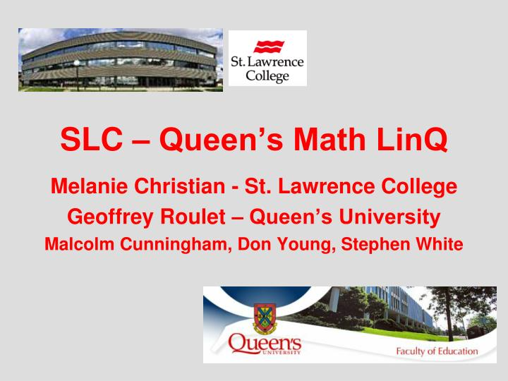 Slc queen s math linq