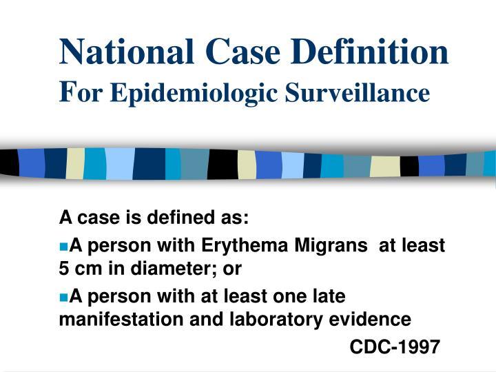 National Case Definition