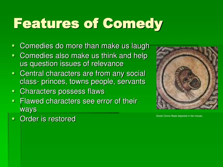 Features of Comedy