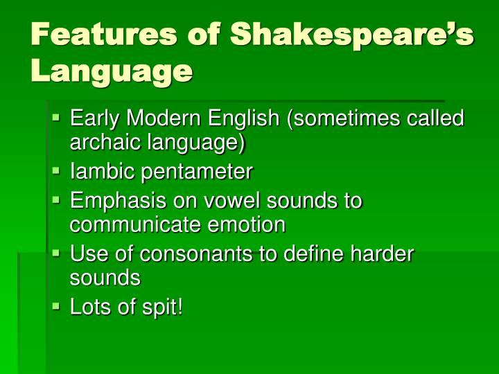 Features of Shakespeare's Language