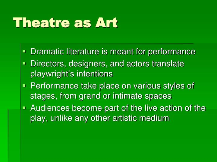 Theatre as Art