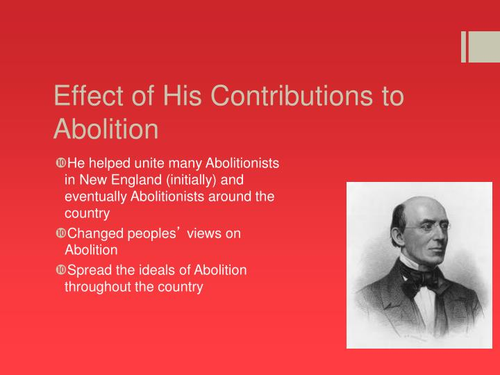 Effect of His Contributions to Abolition