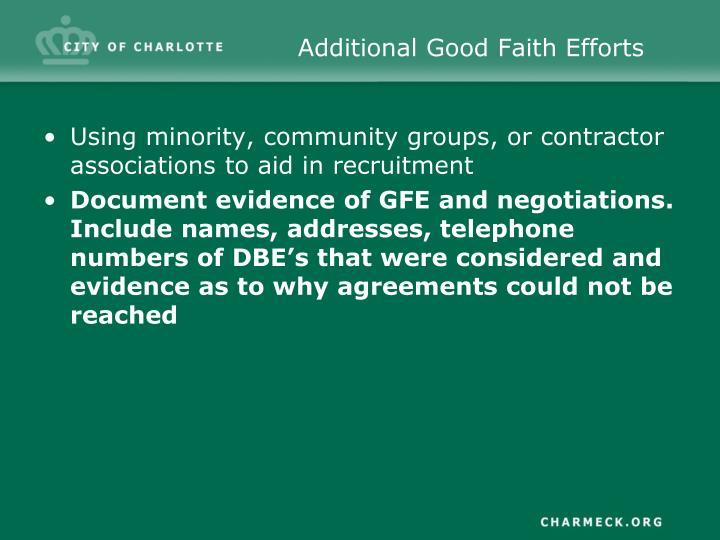 Additional Good Faith Efforts