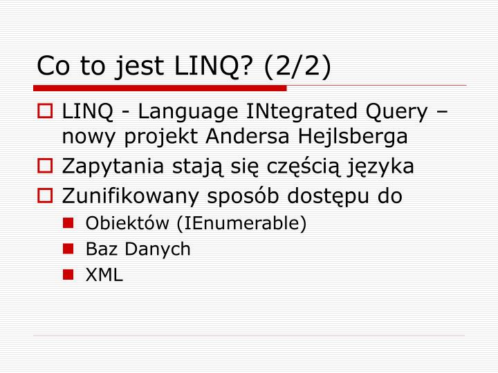Co to jest LINQ? (2/2)