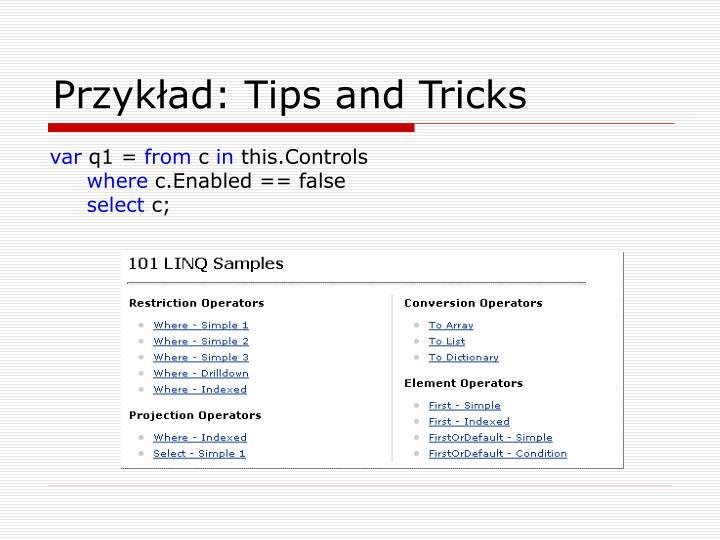 Przykład: Tips and Tricks