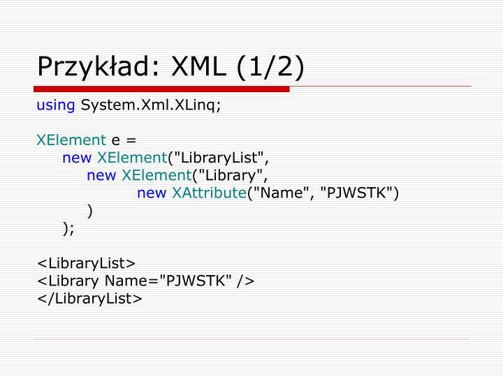 Przykład: XML (1/2)
