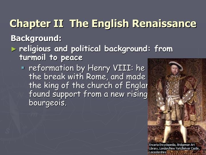 Chapter II  The English Renaissance