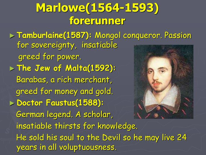 Marlowe(1564-1593)