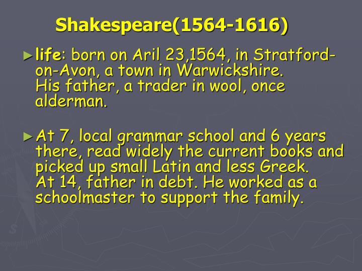Shakespeare(1564-1616)