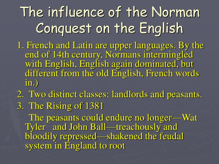 The influence of the Norman Conquest on the English