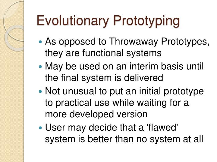 Evolutionary Prototyping