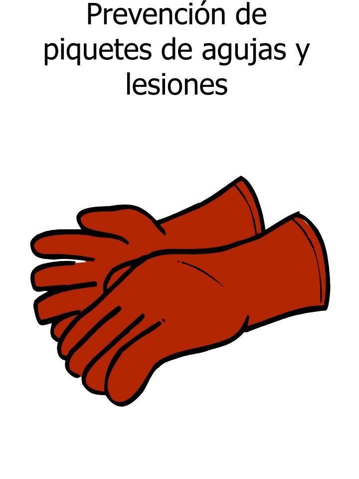 Prevención de piquetes de agujas y lesiones