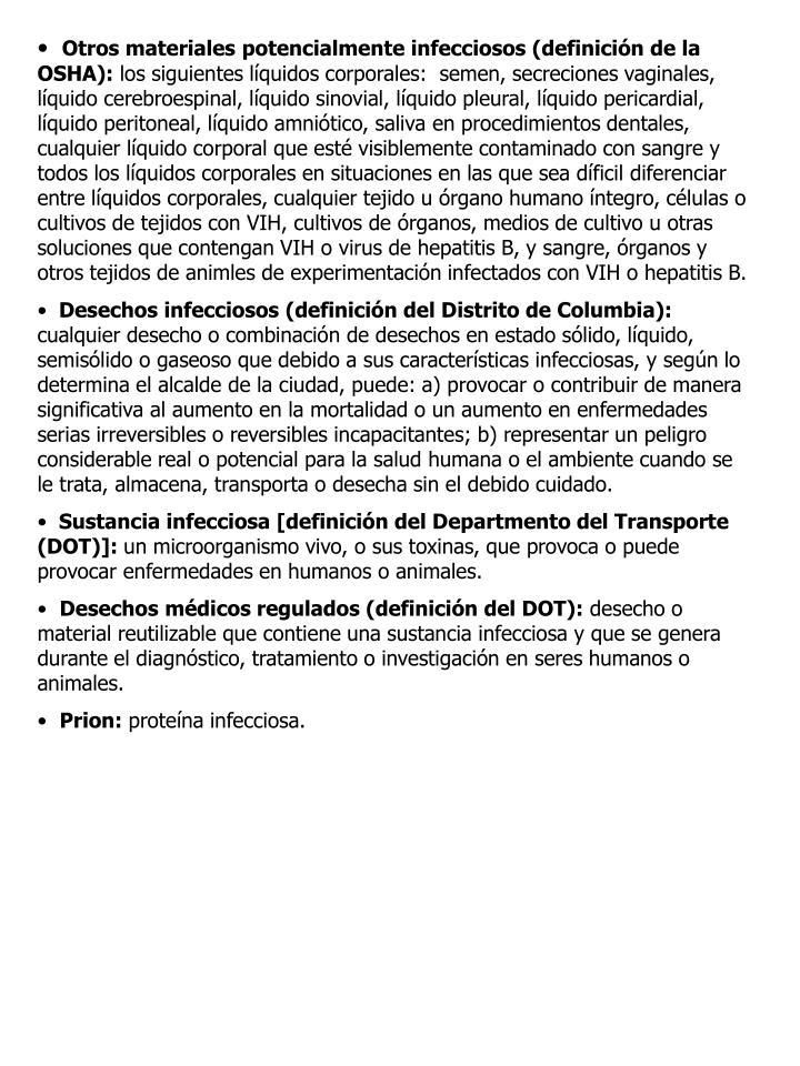Otros materiales potencialmente infecciosos (definición de la OSHA):