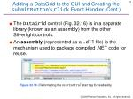 adding a datagrid to the gui and creating the submitbutton s click event handler cont