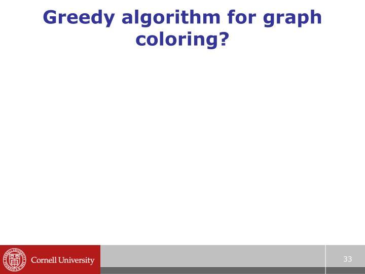 Greedy algorithm for graph coloring?