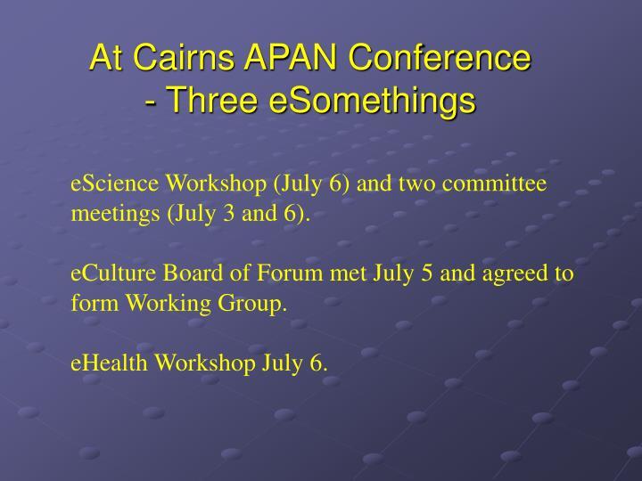 At Cairns APAN Conference