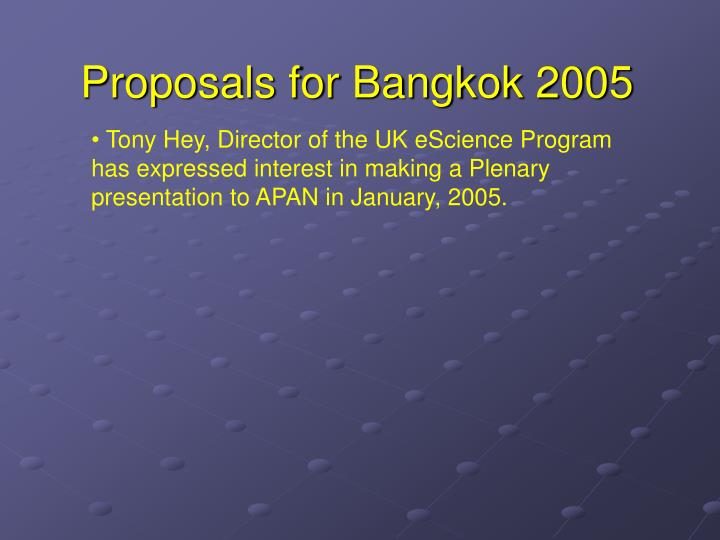 Proposals for Bangkok 2005