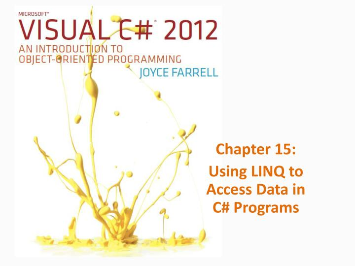 Chapter 15 using linq to access data in c programs